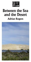 Between the sea and the desert by Adrian Rogerss