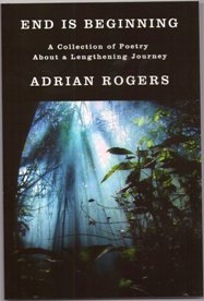 End is Beginning by Adrian Rogers