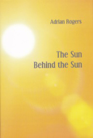 the Sun behind the Sun by Adrian Rogers